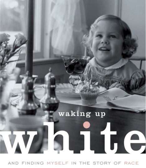 "cover of the book ""waking up white"""